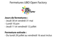 Fermetures estivales de l'Open Factory