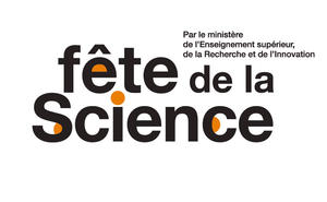 Fêtes de la Sciences du 5 au 13 octobre
